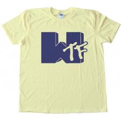 Wtf Mtv Tee Shirt