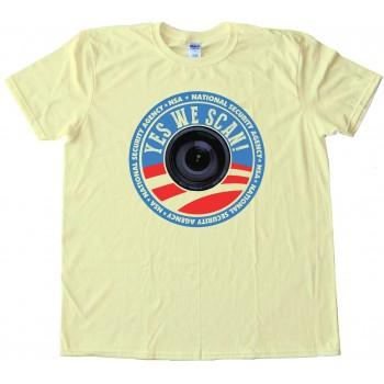 Yes We Scan! Nsa - Tee Shirt