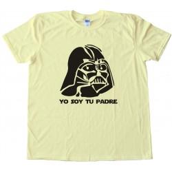 Yo Soy Tu Padre Darth Vader Tee Shirt