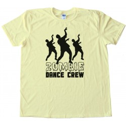 Zombie Dance Crew - Tee Shirt