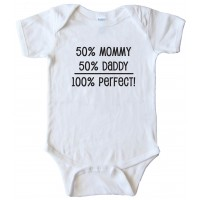 50% Mommy 50% Daddy - 100% Perfect - Baby Bodysuit