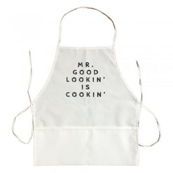 Apron Mr. Good Lookin Is Cookin'