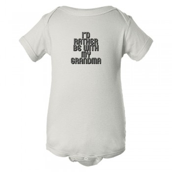 Baby Bodysuit I'D Rather Be With My Grandma