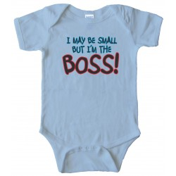 Baby Bodysuit I May Be Small But I'M The Boss -