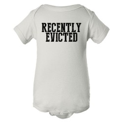 Baby Bodysuit Recently Evicted