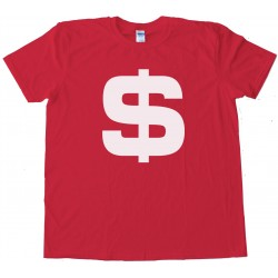 Big Us Dollar Sign Tee Shirt