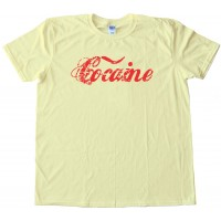 Cocaine - Tee Shirt