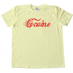 Cocaine - Tee Shirt