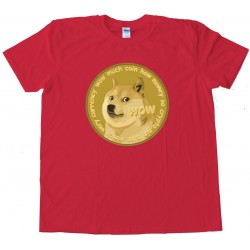 Dogecoin Doge Currency So Crypto Plz Mine Tee Shirt