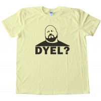 Dyel - Do You Even Lift? Tee Shirt