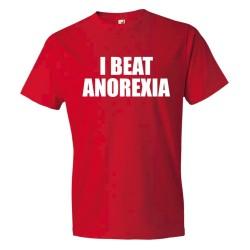 I Beat Anorexia - Tee Shirt