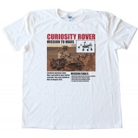 Mission To Mars - Curiosity Rover - Tee Shirt