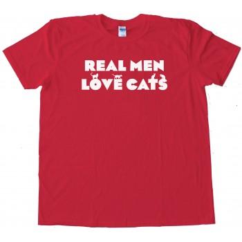 Primo Real Men Love Cats - Tee Shirt