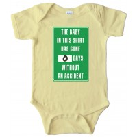 The Baby In This Shirt Has Gone 0 Days Without An Accident - Baby Bodysuit