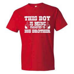 This Boy Is Being Promoted To Big Brother Two Thumbs Up - Tee Shirt