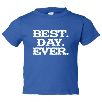 Toddler Sized Best. Day. Ever. Mad Magazine Font - Tee Shirt Rabbit Skins