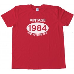 Vintage 1984 Aged To Perfection Tee Shirt