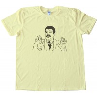 We'Ve Got A Badass Over Here Tee Shirt