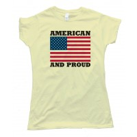 Womens American And Proud Tee Shirt