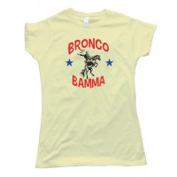 Womens Bronco Bamma Barrack Obama Bucking Bronco - Tee Shirt
