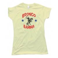Womens Bronco Bamma Barrack Obama Bucking Bronco - Tee Shirt