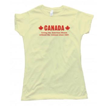 Womens Canada Living The American Dream - Tee Shirt