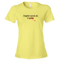 Womens English Nerds Do It Good / Well - Tee Shirt