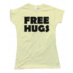 Womens Free Hugs Tee Shirt