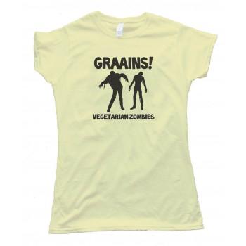 Womens Graaaaiins! Vegetarian Zombies - Tee Shirt