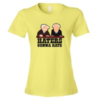 Womens Haters Gonna Hate Muppet Show Balcony Critics - Tee Shirt