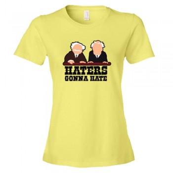 Womens Haters Gonna Hate Muppet Show Balcony Critics - Tee Shirt