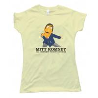 Womens Mitt Romney Is A Complete Fucking Asshole Tee Shirt