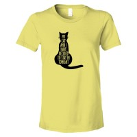 Womens My Cat And I Have Decided To Stay In Tonight - Tee Shirt