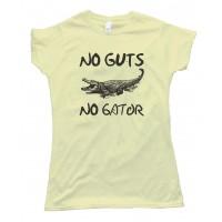 Womens No Guts No Gator - Swamp People Tee Shirt