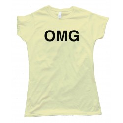 Womens Omg Oh My God Sms Text - Tee Shirt
