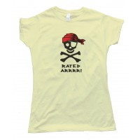 Womens Rated Arrrr! Pirate Tee Shirt