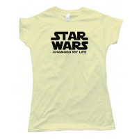 Womens Star Wars Changed My Life - Tee Shirt