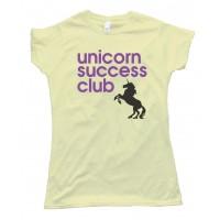 Womens Unicorn Success Club Tee Shirt