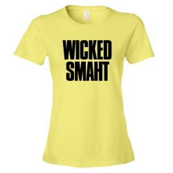 Womens Wicked Smaht Boston Style Phrase - Tee Shirt