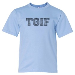 Youth Sized Tgif Thank God It'S Friday! - Tee Shirt