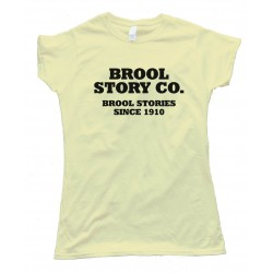 Womens Brool Story Co. - Cool Story Bro - Tee Shirt