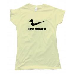 Duck Just Shoot It - Tee Shirt