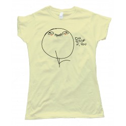 Oh Stop It You Rage Comic Face Tee Shirt