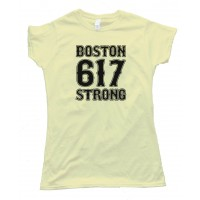 Womens 617 Boston Strong - Tee Shirt