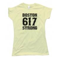 Womens 617 Boston Strong - Tee Shirt