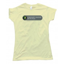 Womens Achievement Unlocked Left The House - Tee Shirt