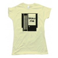 Womens Blow Me - Nintendo Cartridge Tee Shirt