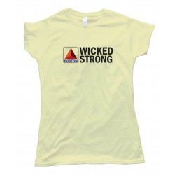 Womens Boston Wicked Strong Citgo Sign - Tee Shirt