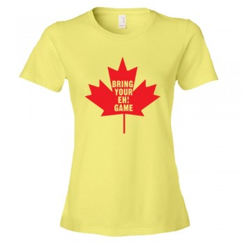 Womens Bring Your Eh Game Canadian Flag Maple Leaf - Tee Shirt