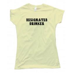 Womens Designated Drinker - Tee Shirt